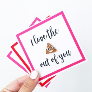 I LOVE THE **** OUT OF YOU – FREE PRINTABLE