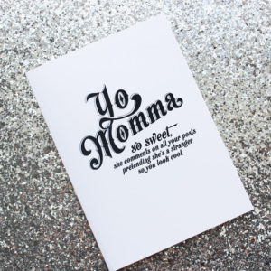 YO MOMMA! MOTHER'S DAY CARD (FREE PRINTABLE)